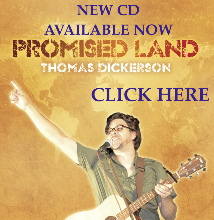 Thomas Dickerson new CD (Promised Land) available now  order CD